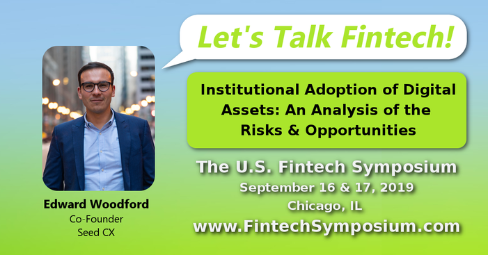 Edward Woodford - The 2019 US Fintech Symposium