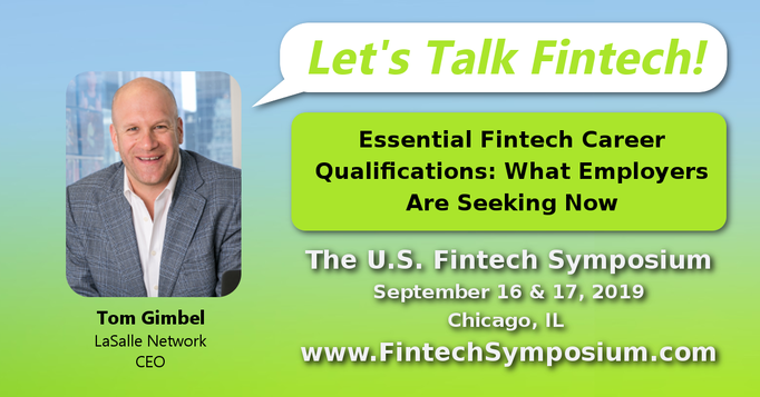 Tom Gimbel - The 2019 US Fintech Symposium