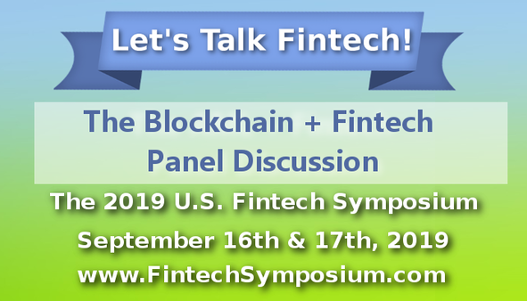 Blockchain + Fintech Panel Discussion at the US Fintech Symposium